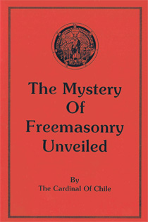Mystery of Freemasonry Unveiled